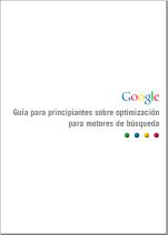 guc3ada-para-principiantes-sobre-optimizacic3b3n-para-motores-de-busqueda-google