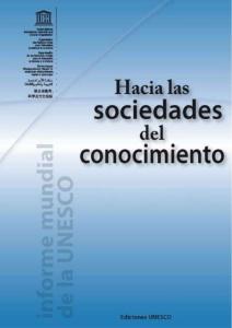 resumen-hacia-las-sociedades-del-conocimiento-1-638