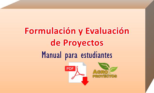 Manual básico de formulación y evaluación de proyectos