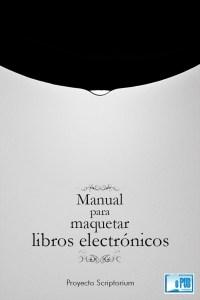 manual-para-maquetar-libros-electrc3b3nicos-comunidad-del-proyecto-scriptorium-portada