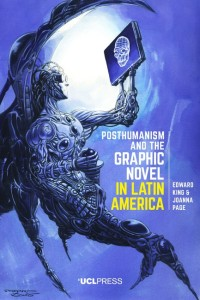 posthumanism_and_the_graphic_novel_in_latin_america