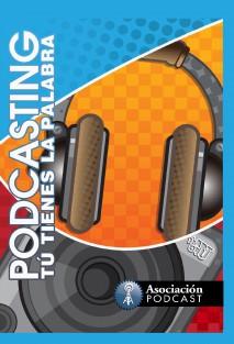 podcasting-tu-tienes-la-palabra