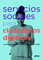 servicios-sociales-para-ciudadanos-digitales-oportunidades-para-america-latina-y-el-caribe-pdf