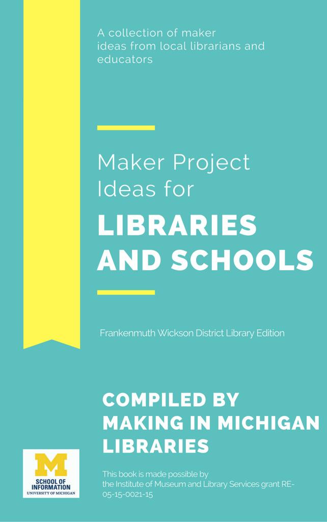 Ideas de proyectos Maker para bibliotecas y escuelas