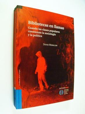 denis-merklen-bibliotecas-en-llamas-general-sarmiento-d_nq_np_936410-mla28423800117_102018-f