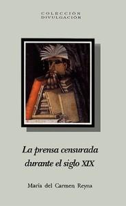 la-prensa-censurada-durante-el-siglo-xix