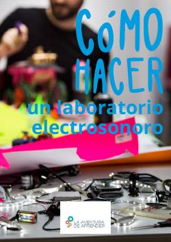 guia-lada_como-hacer-un-lab-electrosonoro-portada