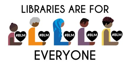libraries-are-for-everyone-black-lives-matter-800x400w